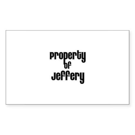 Property of Jeffery Rectangle Sticker