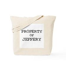 Property of Jeffery Tote Bag