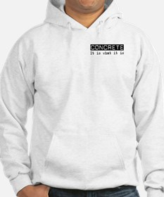 Concrete Is Hoodie
