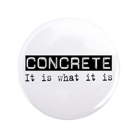 "Concrete Is 3.5"" Button (100 pack)"