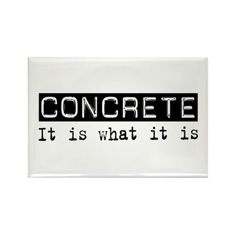 Concrete Is Rectangle Magnet (10 pack)