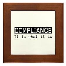 Compliance Is Framed Tile