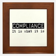 Compliance Is Framed Tile