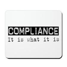 Compliance Is Mousepad