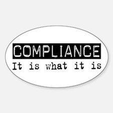 Compliance Is Oval Sticker (10 pk)