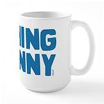 Nothing is Funny Large Mug