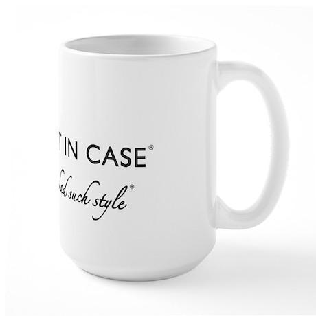Just In Case Large Mug