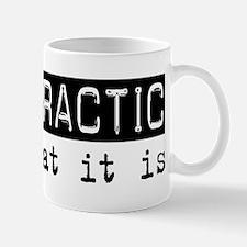 Chiropractic Is Mug