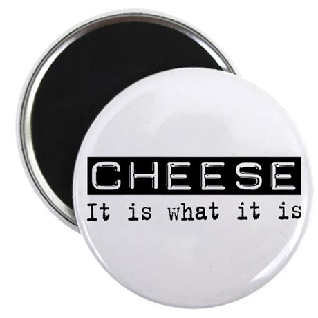 """Cheese Is 2.25"""" Magnet (100 pack)"""