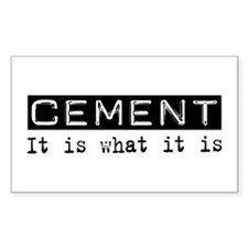 Cement Is Rectangle Decal