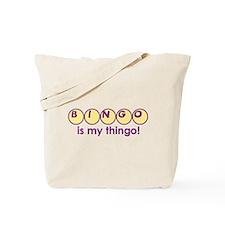 """Bingo is My Thingo"" Tote Bag"