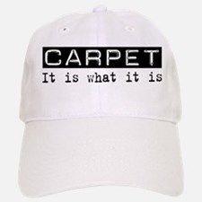 Carpet Is Baseball Baseball Cap