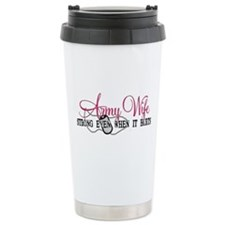 Army Wife Strong When Hurts Travel Mug