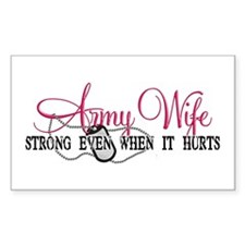 Army Wife Strong When Hurts Rectangle Decal