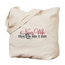 Navy Wife Strong When Hurts Tote Bag