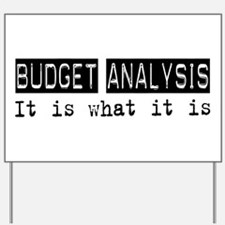 Budget Analysis Is Yard Sign