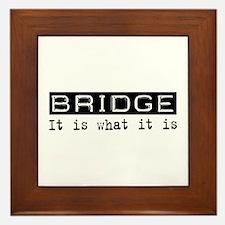 Bridge Is Framed Tile
