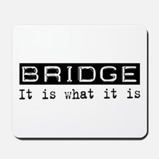 Bridge Is Mousepad