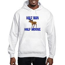 Half Man Half Moose Hoodie