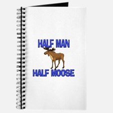 Half Man Half Moose Journal