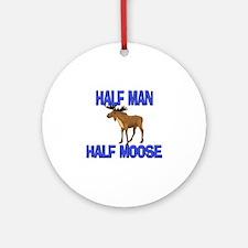 Half Man Half Moose Ornament (Round)