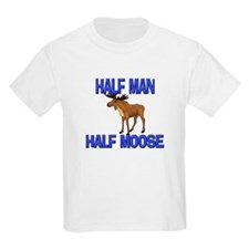 Half Man Half Moose T-Shirt