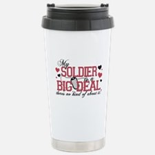 My Soldier Is A Big Deal Stainless Steel Travel Mu