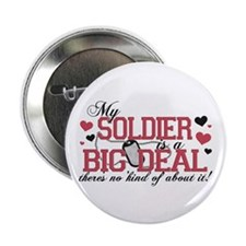 "My Soldier Is A Big Deal 2.25"" Button (10 pack)"