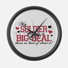 My Soldier Is A Big Deal Large Wall Clock