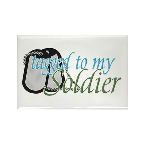 Tagged To My Soldier Rectangle Magnet
