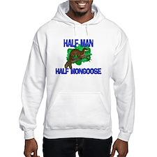Half Man Half Mongoose Hoodie