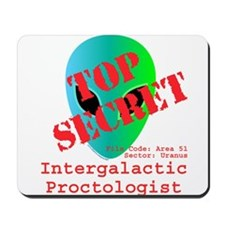 Intergalactic Proctologist Mousepad