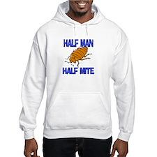 Half Man Half Mite Hoodie