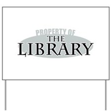 Property of The Library Yard Sign