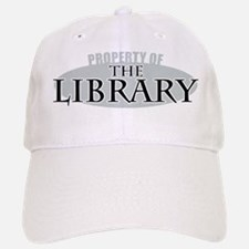 Property of The Library Baseball Baseball Cap