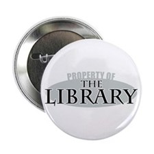 "Property of The Library 2.25"" Button"