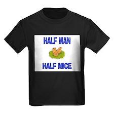 Half Man Half Mice T