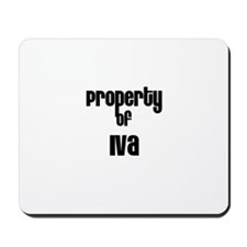 Property of Iva Mousepad