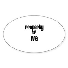 Property of Iva Oval Decal