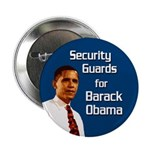 Security Guards for Barack Obama button