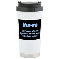 Don't mess with me! Travel Mug