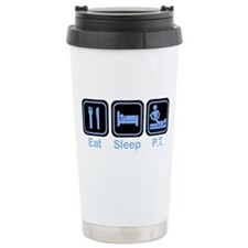 Eat, Sleep, PT Thermos Mug
