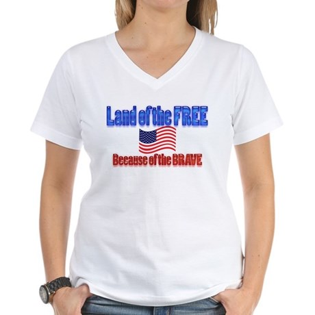 Because of the Brave Women's V-Neck T-Shirt