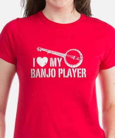 I Love My Banjo Player Tee