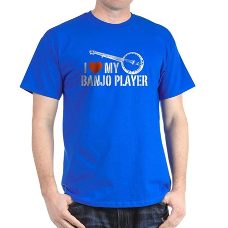 I Love My Banjo Player Dark T-Shirt