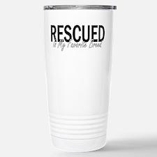 Rescued is My Favorite Breed Travel Mug