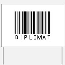 Diplomat Barcode Yard Sign
