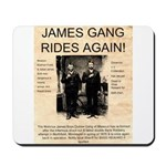 The James Gang Mousepad