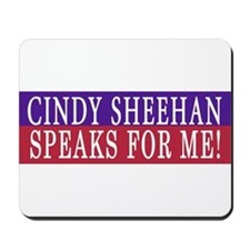 Support Cindy Sheehan Mousepad