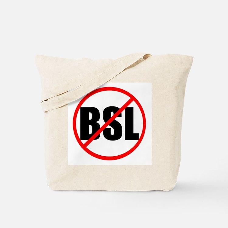 Anti-BSL Tote Bag